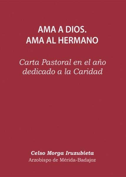 Carta Pastoral dedicada a la Caridad por D. Celso Morga